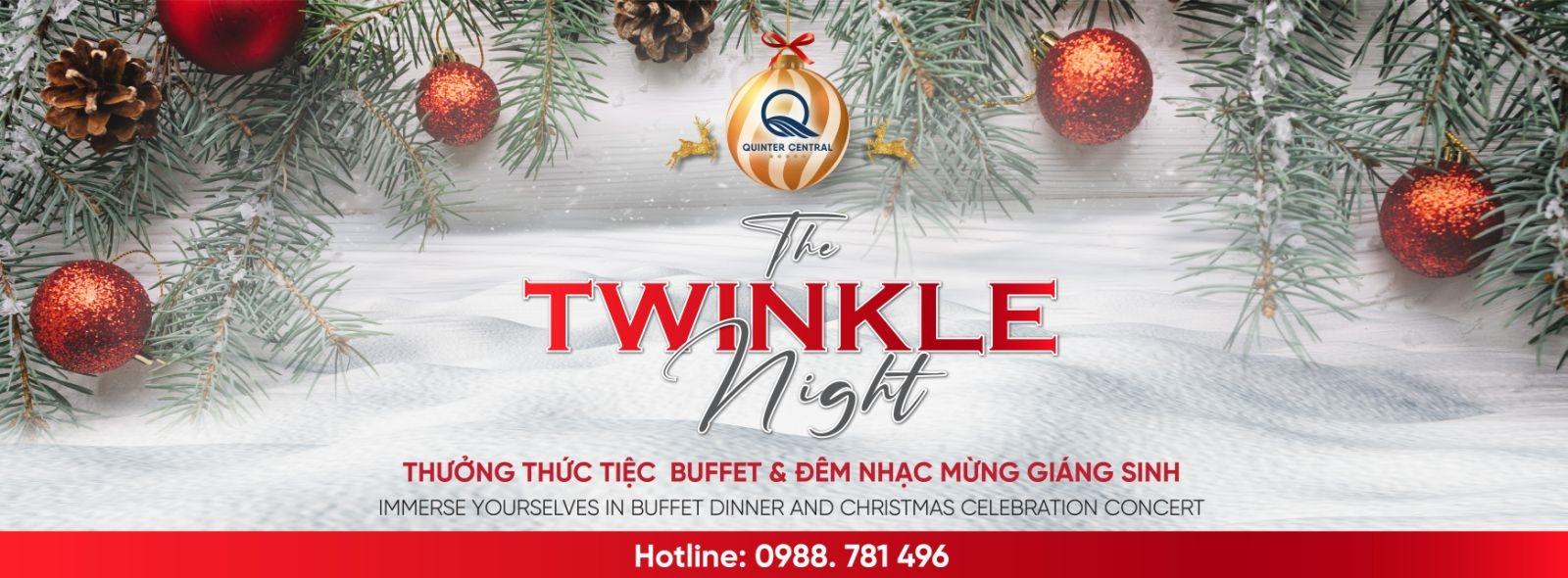 The Twinkle Night - Thưởng thức đêm tiệc giáng sinh lung linh